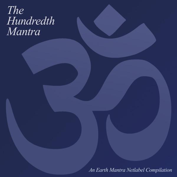 VA - The Hundredth Mantra (2009)